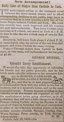 Scan of George Hendel announcing his plan to run a line of stages to various nearby locations in the Carlisle Herald, July 18, 1850.